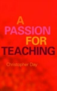 Ebook in inglese Passion for Teaching Day, Christopher