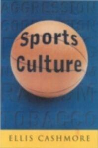 Ebook in inglese Sports Culture Cashmore, Ellis