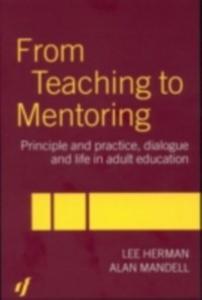 Ebook in inglese From Teaching to Mentoring Herman, Lee , Mandell, Alan