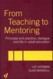 From Teaching to Mentoring