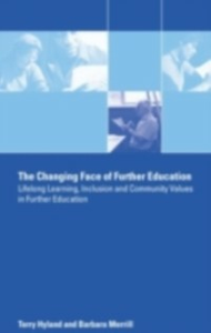 Ebook in inglese Changing Face of Further Education Hyland, Terry , Merrill, Barbara
