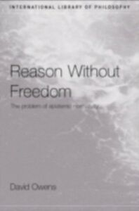 Ebook in inglese Reason Without Freedom Owens, David