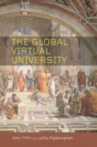 Foto Cover di Global Virtual University, Ebook inglese di Lalita Rajasingham,John Tiffin, edito da Taylor and Francis