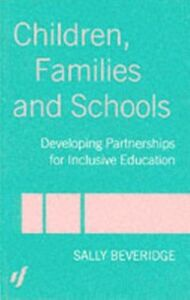 Ebook in inglese Children, Families and Schools Beveridge, Sally