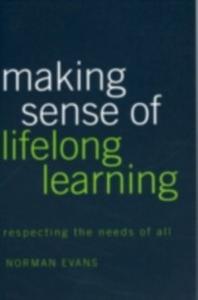 Ebook in inglese Making Sense of Lifelong Learning Evans, Norman