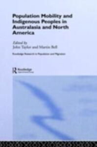 Foto Cover di Population Mobility and Indigenous Peoples in Australasia and North America, Ebook inglese di  edito da Taylor and Francis