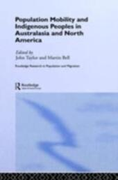 Population Mobility and Indigenous Peoples in Australasia and North America