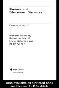 Ebook in inglese Rhetoric and Educational Discourse Edwards, Richard , Nicoll, Katherine , Solomon, Nicky , Usher, Robin