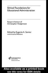Ethical Foundations for Educational Administration
