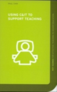 Ebook in inglese Using C&IT to Support Teaching Chin, Paul