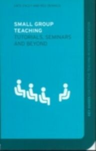 Foto Cover di Small Group Teaching, Ebook inglese di Reg Dennick,Kate Exley, edito da Taylor and Francis