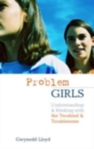 Ebook in inglese Problem Girls Lloyd, Gwynedd