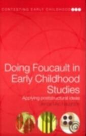Doing Foucault in Early Childhood Studies