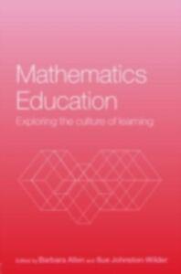 Foto Cover di Mathematics Education, Ebook inglese di  edito da Taylor and Francis