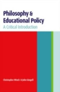 Ebook in inglese Philosophy and Educational Policy Gingell, John , Winch, Christopher