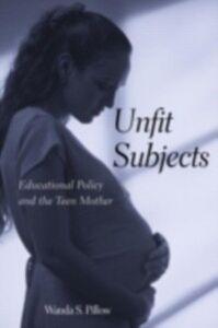 Ebook in inglese Unfit Subjects Pillow, Wanda S.