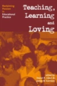 Ebook in inglese Teaching, Learning and Loving