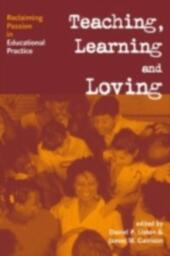 Teaching, Learning and Loving