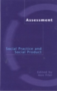 Ebook in inglese Assessment: Social Practice and Social Product -, -