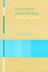 Ebook in inglese Teaching for Understanding Newton, Douglas P , Newton, Douglas P.
