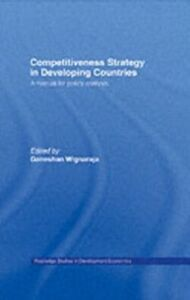 Foto Cover di Competitiveness Strategy in Developing Countries, Ebook inglese di Ganeshan Wignaraja, edito da Taylor and Francis
