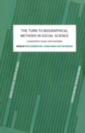 Turn to Biographical Methods in Social Science
