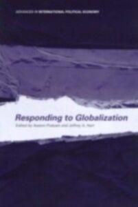 Ebook in inglese Responding to Globalisation -, -