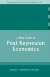 Ebook in inglese New Guide to Post-Keynesian Economics Holt, Richard P. F. , Pressman, Steven