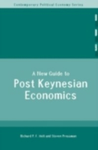 Ebook in inglese New Guide to Post-Keynesian Economics Holt, Richard P. F. , Pressman, Steven