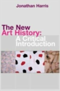 Ebook in inglese New Art History Harris, Jonathan