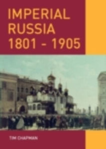 Ebook in inglese Imperial Russia, 1801-1905 Chapman, Tim