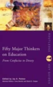 Ebook in inglese Fifty Major Thinkers on Education -, -