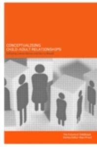Foto Cover di Conceptualising Child-Adult Relations, Ebook inglese di  edito da Taylor and Francis