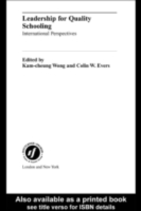 Ebook in inglese Leadership for Quality Schooling Evers, Colin W. , Wong, Kam-cheung