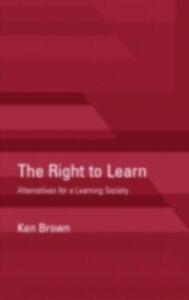 Ebook in inglese Right to Learn Brown, Ken