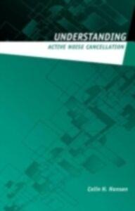 Ebook in inglese Understanding Active Noise Cancellation Hansen, Colin N.