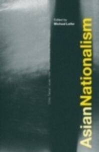 Foto Cover di Asian Nationalism, Ebook inglese di  edito da Taylor and Francis