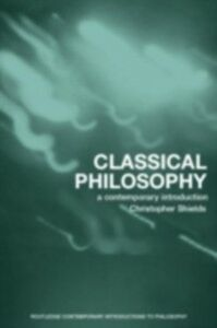 Ebook in inglese Classical Philosophy Shields, Christopher