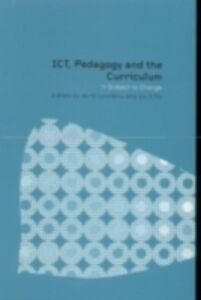 Foto Cover di ICT, Pedagogy and the Curriculum, Ebook inglese di  edito da Taylor and Francis