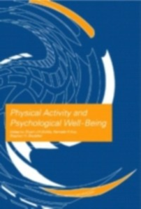 Ebook in inglese Physical Activity and Psychological Well-Being -, -