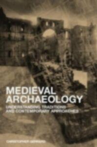 Ebook in inglese Medieval Archaeology Gerrard, Chris