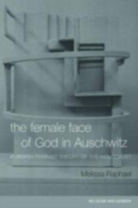 Ebook in inglese Female Face of God in Auschwitz Raphael, Melissa