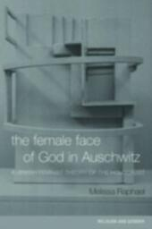 Female Face of God in Auschwitz