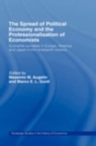 Ebook in inglese Spread of Political Economy and the Professionalisation of Economists -, -