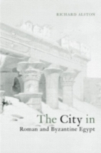Ebook in inglese City in Roman and Byzantine Egypt Alston, Richard