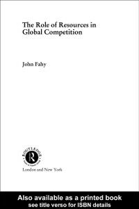 Ebook in inglese Role of Resources in Global Competition Fahy, John