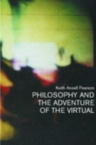 Foto Cover di Philosophy and the Adventure of the Virtual, Ebook inglese di Keith Ansell-Pearson,Keith Ansell Pearson, edito da Taylor and Francis
