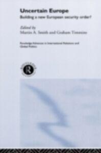 Foto Cover di Uncertain Europe, Ebook inglese di  edito da Taylor and Francis