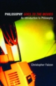 Ebook in inglese Philosophy goes to the Movies Falzon, Christopher