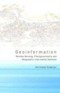Foto Cover di Geoinformation, Ebook inglese di Gottfried Konecny, edito da Taylor and Francis
